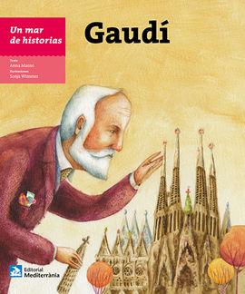 GAUDI [CAS]. UN MAR DE HISTORIAS MEDITERRANIA