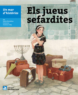 JUEUS SEFARDITES, ELS -UN MAR D'HISTORIES