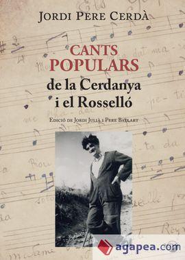 CANTS POPULARS DE LA CERDANYA I EL ROSSELLO