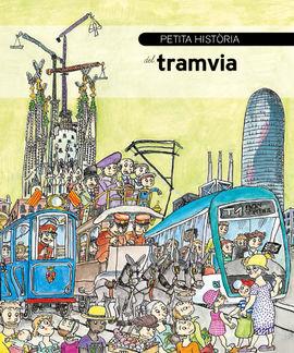 TRAMVIA, PETITA HISTORIA DEL