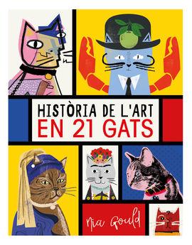 HISTORIA DE L'ART EN 21 GATS [CAT]