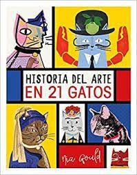 HISTORIA DEL ARTE EN 21 GATOS [CAS]