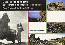 GUIA DE DESCOBERTA DEL PARATGE DE TUDELA - CADAQUES