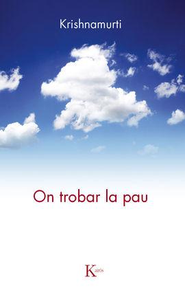 ON TROBAR LA PAU