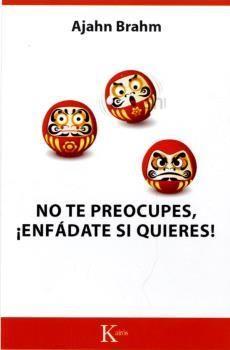 NO TE PREOCUPES, !ENFÁDATE SI QUIERES!