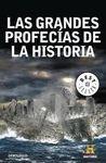 GRANDES PROFECIAS DE LA HISTORIA, LAS [BOLSILLO]