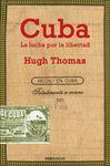 CUBA. LA LUCHA POR LA LIBERTAD [BOLSILLO]