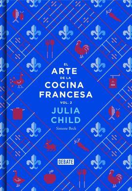 ARTE DE LA COCINA FRANCESA , EL (VOL 2)