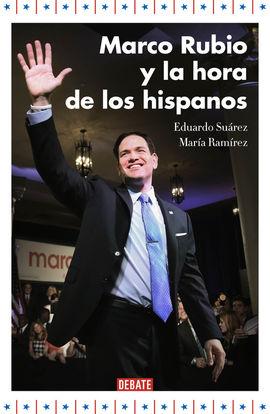 MARCO RUBIO Y EL AUGE DE LOS HISPANOS