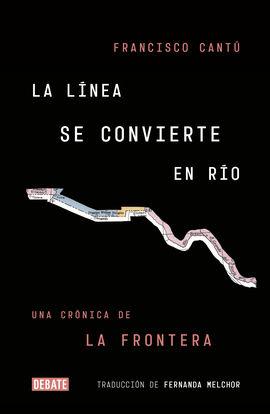 LÍNEA SE TRANSFORMA EN RÍO, LA