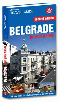 BELGRADE IN YOUR HANDS -TRAVEL GUIDE KOMSHE