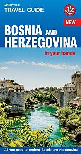 BOSNIA AND HERZEGOVINA -IN YOUR HANDS -TRAVEL GUIDE KOMSHE