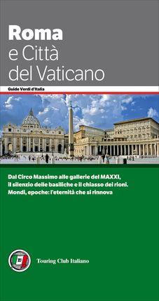 ROMA E CITTA DEL VATICANO -TOURING CLUB ITALIANO