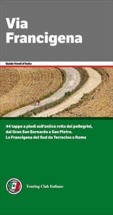 VIA FRANCIGENA -GUIDE D'ITALIA [VERDI]
