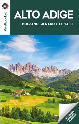 ALTO ADIGE. BOLZANO, MERANO E LE VALLI -TOURING CLUB ITALIANO
