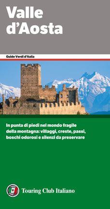 VALLE D'AOSTA -TOURING CLUB ITALIANO