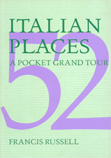 52 ITALIAN PLACES, A POCKET GRAND TOUR