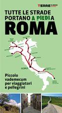 ROMA, TUTTE LE STRADE PORTANO A PIEDI A