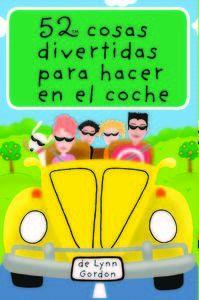 COCHE. 52 COSAS DIVERTIDAS PARA HACER EN EL COCHE [CAJA CARTAS]