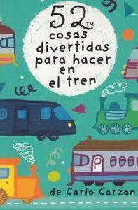 TREN. 52 COSAS DIVERTIDAS PARA HACER EN EL TREN -[CAJA CARTAS]