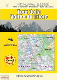 3 TOUR DE LA VALLEE DU TRIENT 1:25.000- HIKING MAP