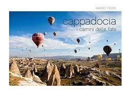 CAPPADOCIA I CAMINI DELLE FATE