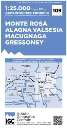 109 MONTE ROSA 1:25.000, ALAGNA VALSESIA, MACUGNAGA, GRESSONEY -IGC