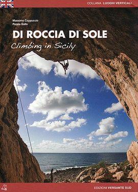 DI ROCCIA DI SOLE. CLIMBING IN SICILY