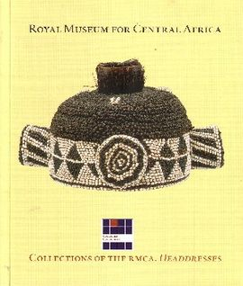 HEADDRESSES. COLLECTIONS OF THE RMCA