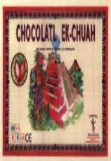 CHOCOLATL EK-CHUAH. UN JUEGO SOBRE EL CACAO Y EL CHOCOLATE