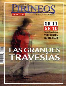03. ESPECIAL: LAS GRANDES TRAVESIAS. GR 11, GR 10 -EL MUNDO DE LOS PIRINEOS -REVISTA