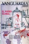 34 VANGUARDIA DOSSIER. EL PODER GLOBAL