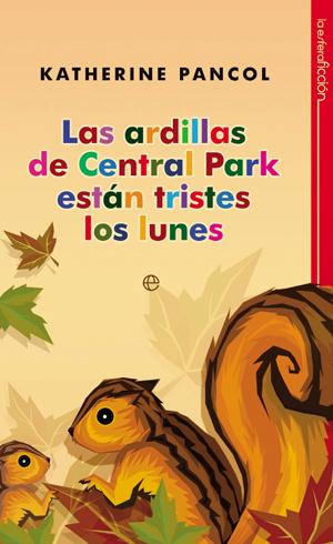 ARDILLAS DE CENTRAL PARK ESTÁN TRISTES LOS LUNES, LAS