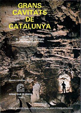 V. II GRANS CAVITATS DE CATALUNYA