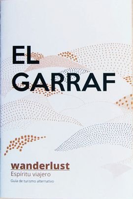 GARRAF, EL. WANDERLUST