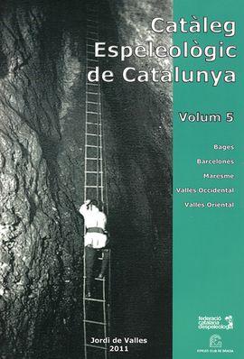VOL. V CATALEG ESPELEOLOGIC DE CATALUNYA