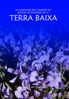 TERRA BAIXA -CAMINANT PER LA BIOLOGIA