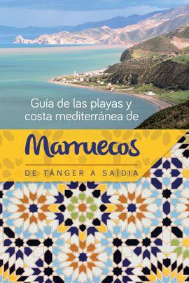 MARRUECOS, GUÍA DE LAS PLAYAS Y COSTA MEDITERRÁANEA DE
