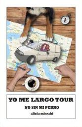YO ME LARGO TOUR