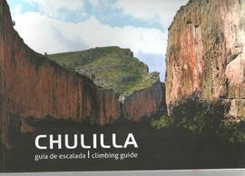 CHULILLA. GUÍA DE ESCALADA /CLIMBING GUIDE