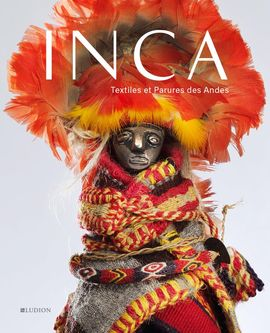 INCA. TEXTILES AND ORNAMENTS OF THE ANDES