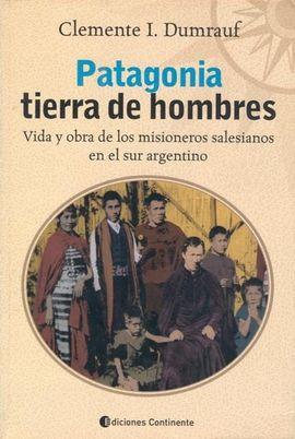PATAGONIA TIERRA DE HOMBRES