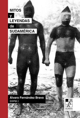 MITOS Y LEYENDAS DE SUDAMÉRICA