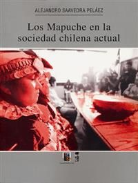 MAPUCHE EN LA SOCIEDAD CHILENA ACTUAL, LOS