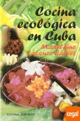 COCINA ECOLOGICA EN CUBA