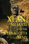 XI'AN, SHAANXI AND THE TERRACOTTA ARMY -ODYSSEY