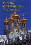 MOSCOW, ST PETERSBURG & THE GOLDEN RING -ODYSSEY
