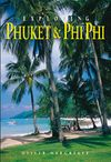 EXPLORING PHUKET & PHI PHI -ODYSSEY