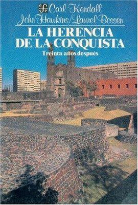 HERENCIA DE LA CONQUISTA, LA