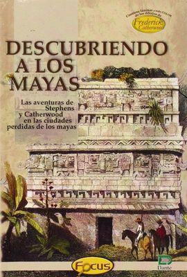 DESCUBRIENDO A LOS MAYAS